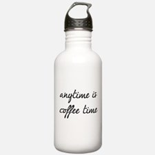 Anytime Is Coffee Time Water Bottle