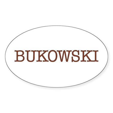 Bukowski Oval Sticker