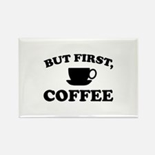 But First, Coffee Rectangle Magnet