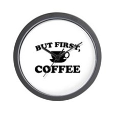 But First, Coffee Wall Clock