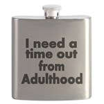 I need a time out from Adulthood Flask