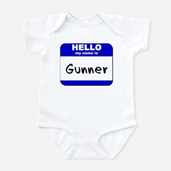 hello my name is gunner  Infant Bodysuit