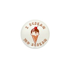 I Scream you Scream Ice Cream Mini Button