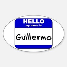 hello my name is guillermo Oval Decal