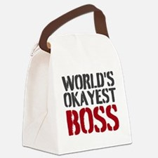 Worlds Okayest Boss Canvas Lunch Bag