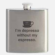 I'm Depresso Without My Espresso Flask