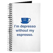 I'm Depresso Without My Espresso Journal