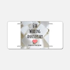 6th Wedding Anniversary Aluminum License Plate