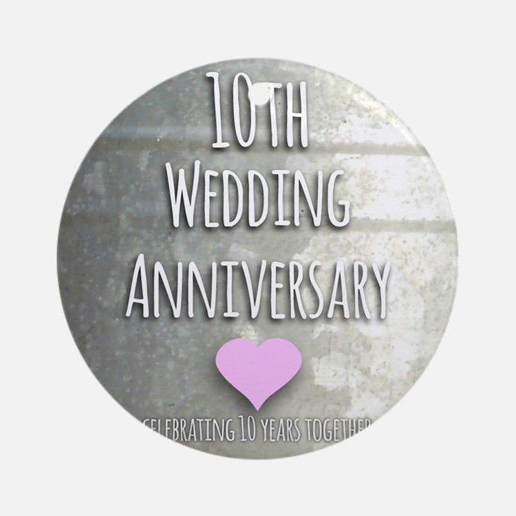 10th Wedding Anniversary Ornament (Round)