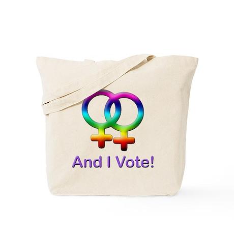 And I Vote! Tote Bag
