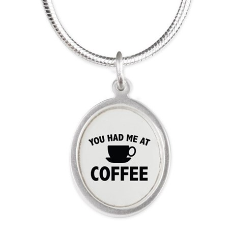 You Had Me At Coffee Silver Oval Necklace