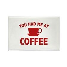 You Had Me At Coffee Rectangle Magnet (100 pack)