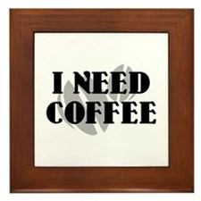 I Need Coffee Framed Tile