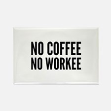 No Coffee No Workee Rectangle Magnet (100 pack)