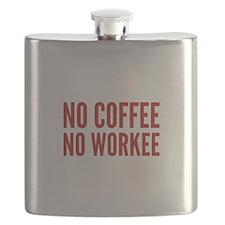 No Coffee No Workee Flask