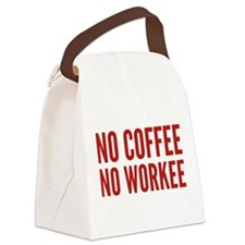 No Coffee No Workee Canvas Lunch Bag