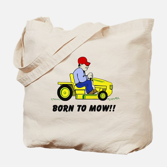 Born To Mow Tote Bag