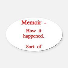 Memoir - How it happened, Sort of - Red Oval Car M