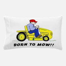Born To Mow Pillow Case
