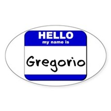 hello my name is gregorio Oval Decal