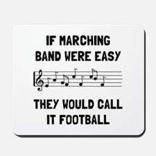 Marching Band Easy Mousepad