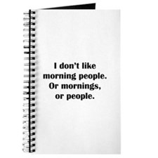 I Don't Like Morning People Journal