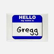 hello my name is gregg Rectangle Magnet