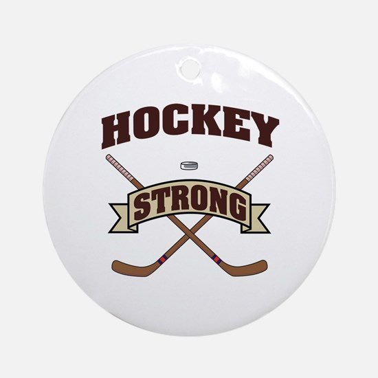 Hockey Strong Ornament (Round)