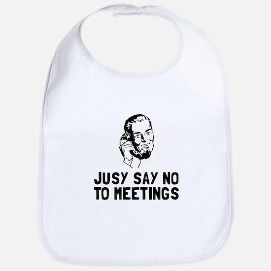 No Meetings Bib