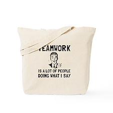 Teamwork Say Tote Bag