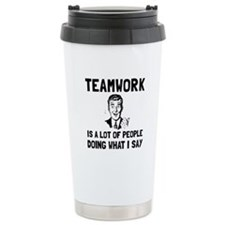 Teamwork Say Travel Mug