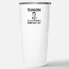 Teamwork Say Travel Mug