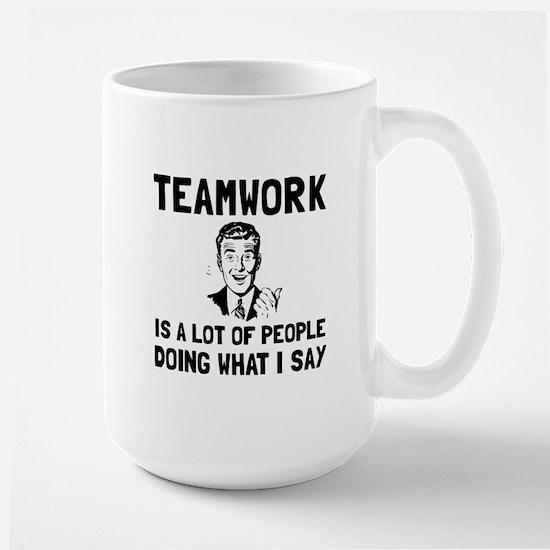 Teamwork Say Mugs