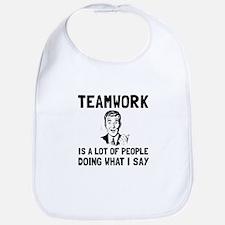 Teamwork Say Bib