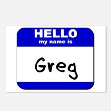 hello my name is greg  Postcards (Package of 8)