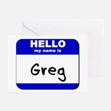 hello my name is greg  Greeting Cards (Package of