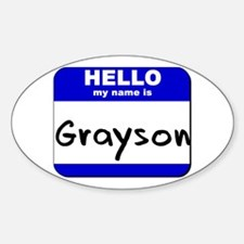 hello my name is grayson Oval Decal