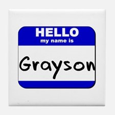 hello my name is grayson  Tile Coaster