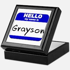 hello my name is grayson Keepsake Box