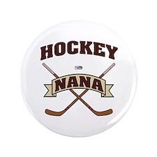 """Hockey Nana 3.5"""" Button"""