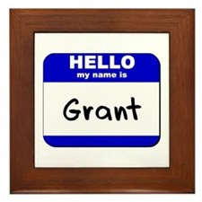 hello my name is grant  Framed Tile