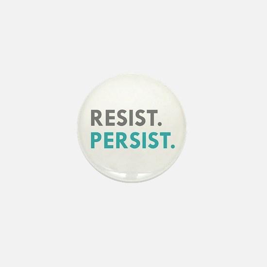 RESIST. PERSIST. Mini Button