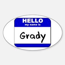 hello my name is grady Oval Decal