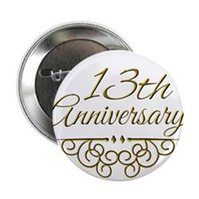 """13th Anniversary 2.25"""" Button (10 pack)"""