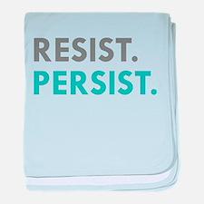 RESIST. PERSIST. baby blanket