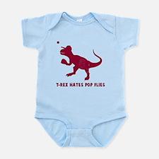 T-rex hates pop flies Infant Bodysuit
