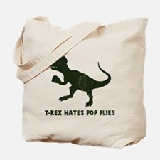 T-rex hates pop flies Tote Bag
