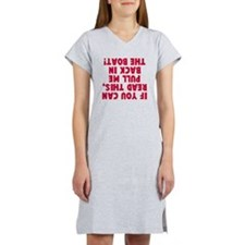 If you can read this boat Women's Nightshirt