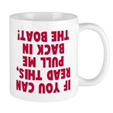 If you can read this boat Mug