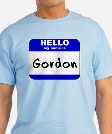 hello my name is gordon T-Shirt